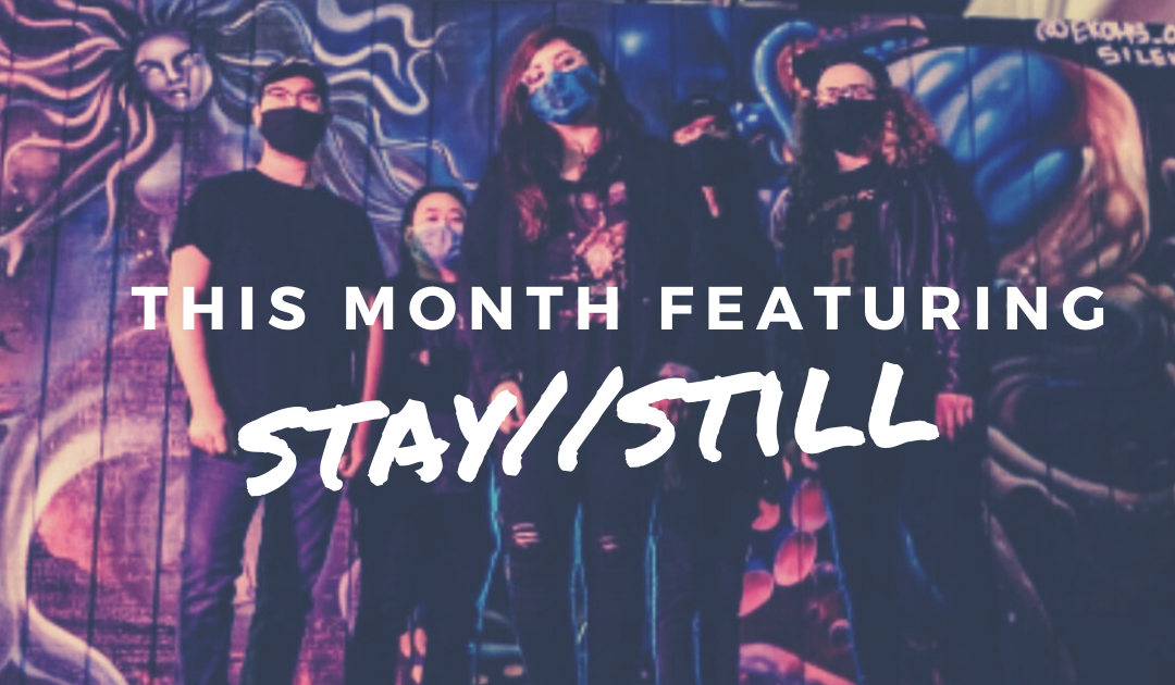 An Interview with Stay//Still